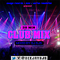 Dj Sjs - 30 Min Club Mix