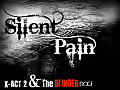 Silent Pain- [X-ACT-2 feat. R.O.C (Rapperz Of Ctg)]