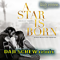 Lady Gaga - Look What I Found (Daji Screw Remix)