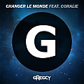 Changer le monde (Radio Edit)