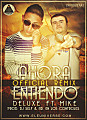 Deluxe Ft. Mike The PeaceMaker - Ahora Entiendo [Official Remix][ELEuniverse.Com]