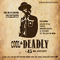Cool & Deadly-A 45 Min. Audio Short