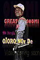 Great Onomi ojoro no dey [prod. Big