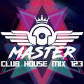 MasterDj - Club House Mix 123