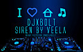SIREN DJXBOLT FT VEELA EXCLUSIVE HOUSE