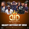 DJ Dynamite Presents- Heavy Hitterz Of 2016