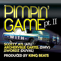 PIMPIN GAME- Archerville Cartel
