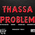 THASSA PROBLEM ft. Aaro Tha Mayor  Bendini  Grown Wes & SquareBoi Shadie
