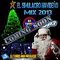 simulacro navideno mix 2013 by dj torres remix producer ( INTRO )