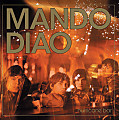 Mando Diao - Down in the Past