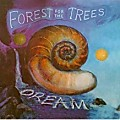 Forest For the Trees - Dream