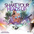 DJ Kevz - Shake Your Heads Up