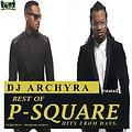DJ ARCHYRA - BEST OF PSQUARE