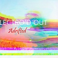 Electro'd Out