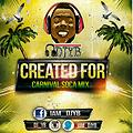 Created For Carnival Soca Mix