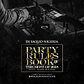 Party Rules Book XX The Best Of 2018(Multi Genre Mixtape)