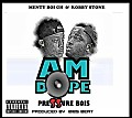 Pressure bois-am dope(Prod. by bibs beat & Mix by Unkle beat)