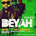 Mark MK McLaughlin Ft. Shaggy - Deyah REMIX