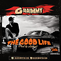 Graimmy - the Good life (prod by Aceman)
