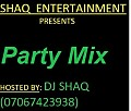 DJ SHAQ PARTY MIX (07067423938)