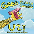 Gabo-El-De-La-Comision-UZI-By-MalianteoKings