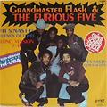 Its Nast- Grand Master Flash& The Furios Five