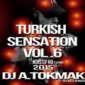 TURKISH SENSATION VOL.6 (Dj A.Tokmak NonStop Mix ) 2015