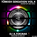 TÜRKISH SENSATION VOL.4 (DJ A.TOKMAK NONSTOP MIX 2013)