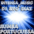 Intensa Music - Rumba Portuguesa (SITO DIAZ Edit)