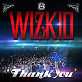 Thank you - Wizkid (produced by Spellz)