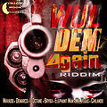 I-OCTANE - TEETH & LIP [RAW] - WUL DEM AGAIN RIDDIM