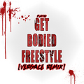 GET BODIED VERSACE FREESTYLE