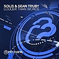 Solis & Sean Truby - Louder Than Words (Extended Mix)