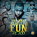 We Do it For Fun Pt. 9 [Prod. By Big Fruit]