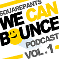 We Can Bounce Podcast 001
