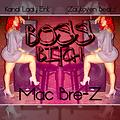 Boss Bitch (Prod. by Zaytoven)