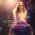 Lights In Vegas (DJ ROCKSTAR Late Night Mash Up)