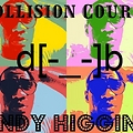 Andy Higgins - The Collision Course (DatPiff.com)