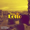 King Arc - Lotto (Prod by FJ Beats)