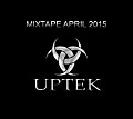 Uptek - Mixtape April 2015