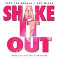 Fatz Da Big Fella - Shake It Out ft. Raw Image