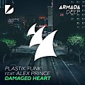 Plastik Funk feat. Alex Prince – Damaged Heart (Extended Mix) MUSICMP3EDMBLOG.WORDPRESS.COM