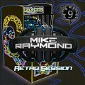 Mike Raymond Retro Session 2017 Vol 09