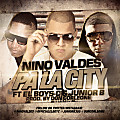 Nino Valdes ft. El Boys C & Junior B - Pa La City -