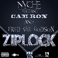Nyche Ft Fred The Godson & Camron - Ziplock