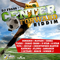 Center Forward Riddim Miss G Promo Mix