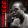 TOMMY LEE - LYRICAL BOMBER - HEAD CONCUSSION RECORDS