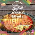 STRICTLY GH VOL 3 - FUFULIZE