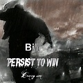 Persist to win