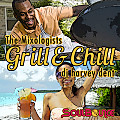 SoulBounce Presents The Mixologists - dj harvey dent - Grill & Chill